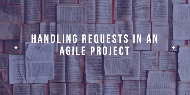 How to Handle agile project requests
